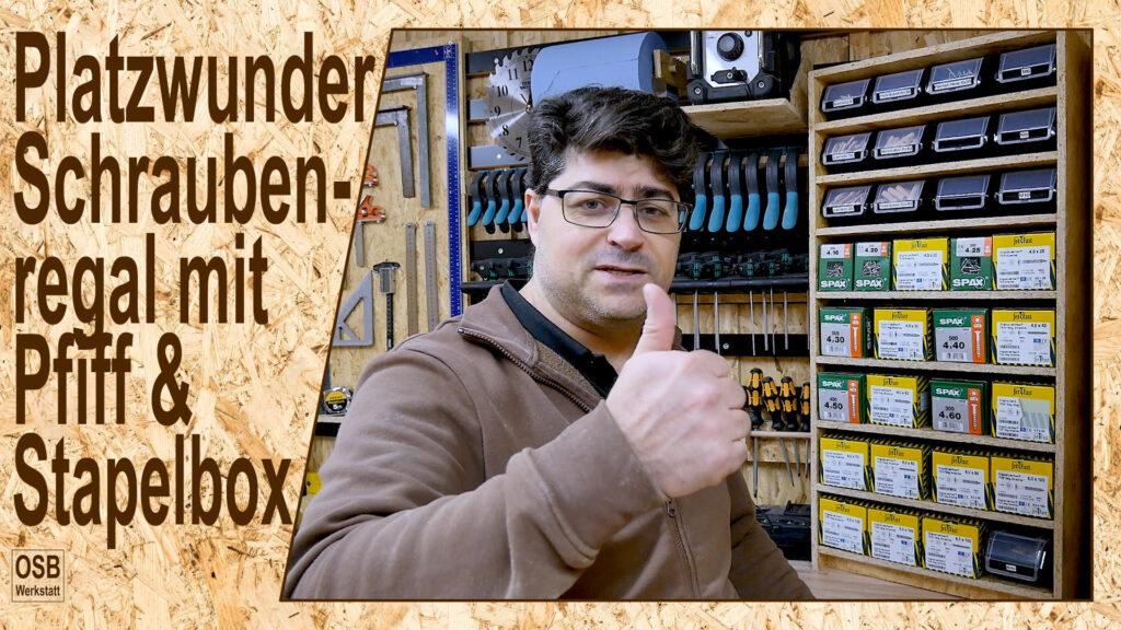 Schraubenregal mit Pfiff & Stapelboxen - Platzwunder für Ordnung in der Werkstatt